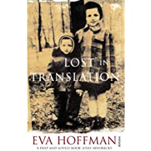 Lost In Translation: A Life in a New Language (English Edition)