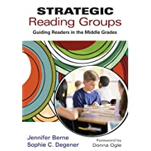 Strategic Reading Groups: Guiding Readers in the Middle Grades (English Edition)
