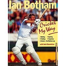 Cricket My Way (English Edition)