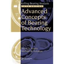 Advanced Concepts of Bearing Technology: Rolling Bearing Analysis, Fifth Edition (English Edition)