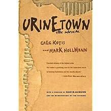 Urinetown: The Musical (English Edition)