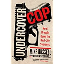 Undercover Cop: How I Brought Down the Real-Life Sopranos (English Edition)