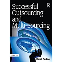 Successful Outsourcing and Multi-Sourcing (English Edition)