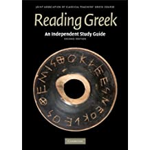 An Independent Study Guide to Reading Greek (English Edition)