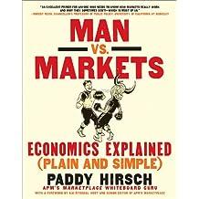 Man vs. Markets: Economics Explained (Plain and Simple) (English Edition)