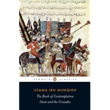 The Book of Contemplation: Islam and the Crusades (Penguin Classics) (English Edition)