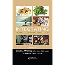 Integrating Nutrition into Practice (English Edition)