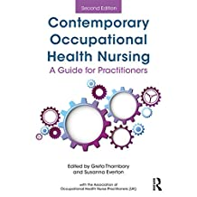 Contemporary Occupational Health Nursing: A Guide for Practitioners (English Edition)