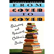 From Cover to Cover: Evaluating and Reviewing Children's Book (English Edition)