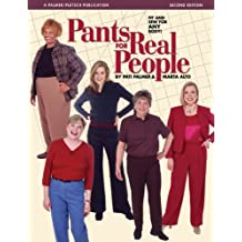 Pants for Real People: Fit and Sew for Any Body (Sewing for Real People series) (English Edition)