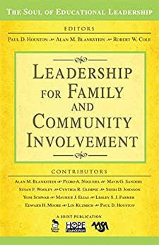 """""""Leadership for Family and Community Involvement (The Soul of Educational Leadership Series Book 8) (English Edition)"""",作者:[Houston, Paul D.]"""