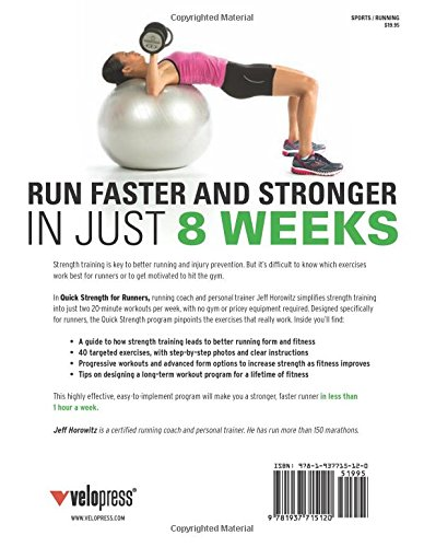 Quick Strength For Runners 8 Weeks To A Better Runners Body Jeff