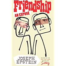 Friendship: An Expose (English Edition)