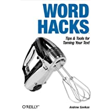 Word Hacks: Tips & Tools for Taming Your Text (English Edition)