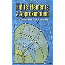 Finite Elements and Approximation (Dover Books on Engineering) (English Edition)