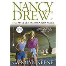 The Mystery in Tornado Alley (Nancy Drew Mysteries Book 155) (English Edition)