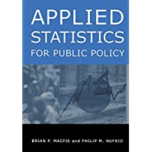 Applied Statistics for Public Policy (English Edition)