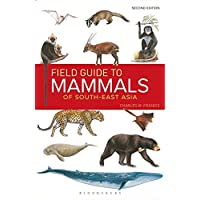 Field Guide to the Mammals of South-East Asia (2nd Edition)