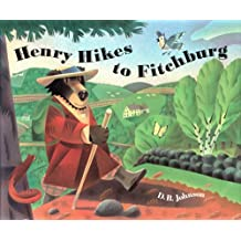 Henry Hikes to Fitchburg (A Henry Book) (English Edition)