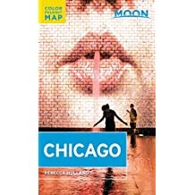 Moon Chicago (Travel Guide) (English Edition)