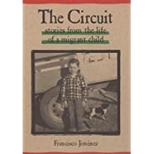 The Circuit: Stories from the Life of a Migrant Child (English Edition)