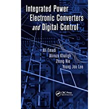 Integrated Power Electronic Converters and Digital Control (Power Electronics and Applications Series) (English Edition)