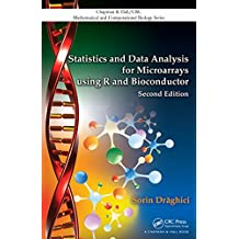 Statistics and Data Analysis for Microarrays Using R and Bioconductor (Chapman & Hall/CRC Mathematical and Computational Biology Book 4) (English Edition)