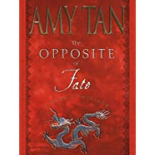 The Opposite of Fate: Memories of a Writing Life (English Edition)