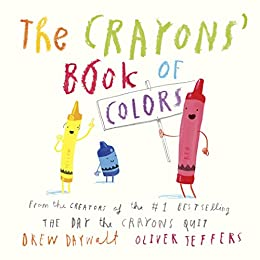 """""""The Crayons' Book of Colors (English Edition)"""",作者:[Daywalt, Drew, Jeffers, Oliver]"""