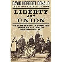 Liberty and Union (English Edition)