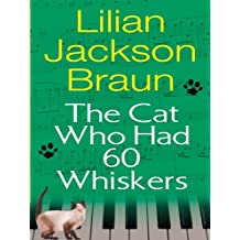 The Cat Who Had 60 Whiskers (Cat Who... Book 29) (English Edition)