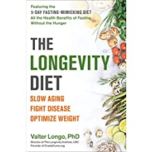 The Longevity Diet: Discover the New Science Behind Stem Cell Activation and Regeneration to Slow Aging, Fight Disease, and Optimize Weight (English Edition)