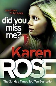 """Did You Miss Me? (The Baltimore Series Book 3) (English Edition)"",作者:[Rose, Karen]"