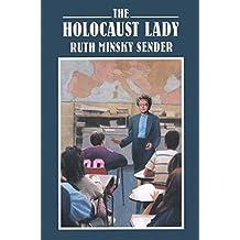 The Holocaust Lady (English Edition)