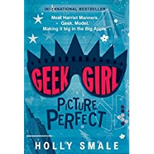 Geek Girl: Picture Perfect (English Edition)