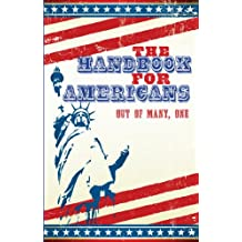 The Handbook for Americans: Out of Many, One (Little Book. Big Idea.) (English Edition)
