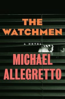 """""""The Watchmen: A Novel (English Edition)"""",作者:[Michael Allegretto]"""