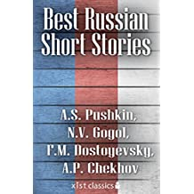 Best Russian Short Stories (Xist Classics) (English Edition)