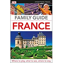 DK Eyewitness Family Guide France (Travel Guide) (English Edition)