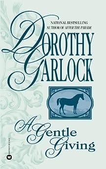 """A Gentle Giving (English Edition)"",作者:[Garlock, Dorothy]"