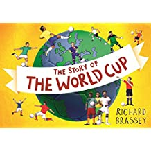 The Story of the World Cup (English Edition)