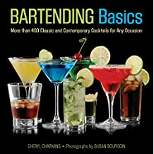 Knack Bartending Basics: More than 400 Classic and Contemporary Cocktails for Any Occasion (Knack: Make It Easy) (English Edition)