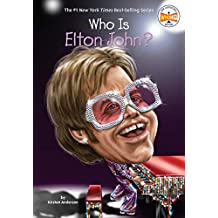 Who Is Elton John? (Who Was?) (English Edition)