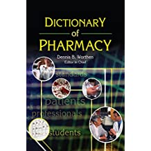 Dictionary of Pharmacy (Pharmaceutical Heritage) (English Edition)