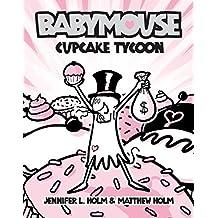 Babymouse #13: Cupcake Tycoon (English Edition)