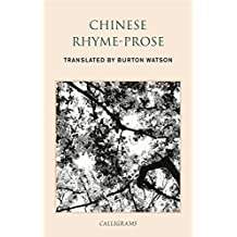 Chinese Rhyme-Prose (English Edition)