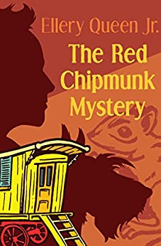 """""""The Red Chipmunk Mystery (English Edition)"""",作者:[Queen, Ellery]"""