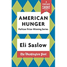 American Hunger: The Pulitzer Prize-Winning Washington Post Series (A Vintage Short) (English Edition)