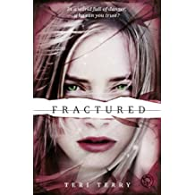 Fractured: Book 2 (Slated Trilogy) (English Edition)