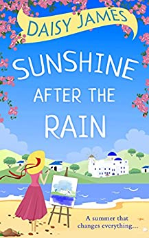 """Sunshine After the Rain: A feel good, laugh-out-loud romance (English Edition)"",作者:[James, Daisy]"